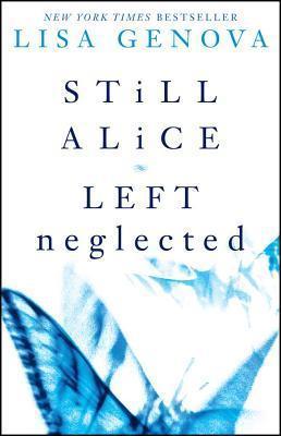 Lisa Genova Box Set: Still Alice and Left Neglected  by  Lisa Genova