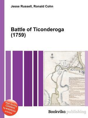 Battle of Ticonderoga (1759)  by  Jesse Russell