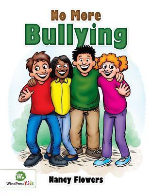 No More Bullying Nancy Flowers