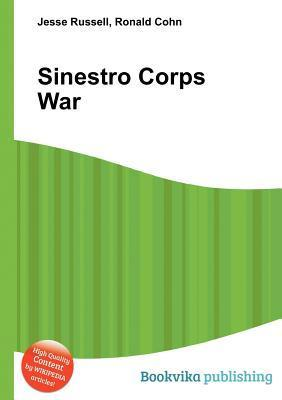 Sinestro Corps War  by  Jesse Russell