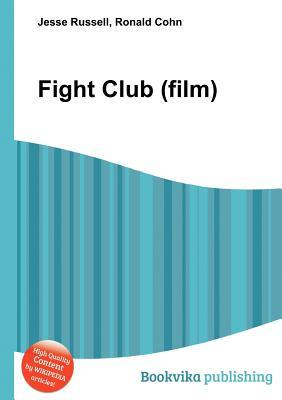 Fight Club  by  Jesse Russell