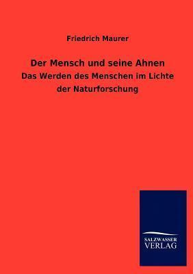 Der Mensch Und Seine Ahnen  by  Friedrich Maurer