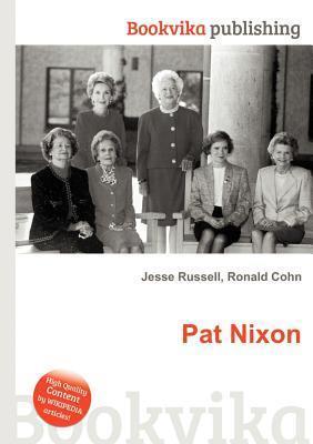 Pat Nixon  by  Jesse Russell