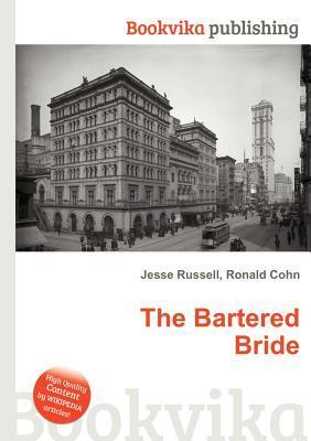 The Bartered Bride Jesse Russell