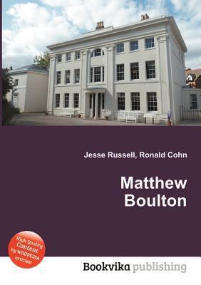 Matthew Boulton  by  Jesse Russell