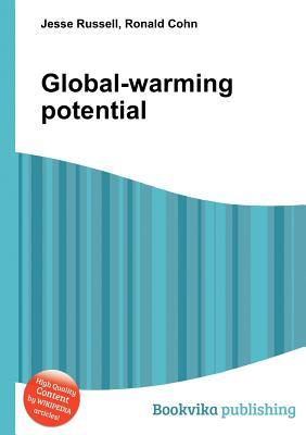 Global-Warming Potential Jesse Russell