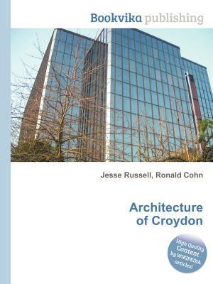 Architecture of Croydon Jesse Russell