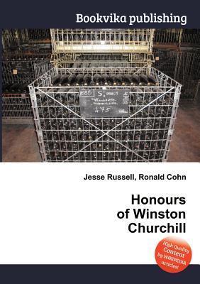 Honours of Winston Churchill Jesse Russell
