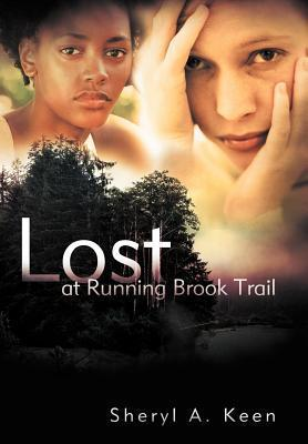 Lost at Running Brook Trail  by  Sheryl A Keen