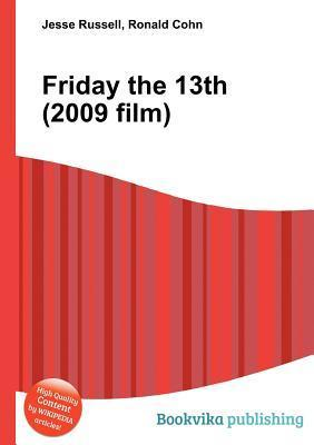 Friday the 13th (2009 Film)  by  Jesse Russell