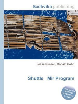 Shuttle Mir Program  by  Jesse Russell