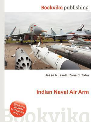 Indian Naval Air Arm  by  Jesse Russell