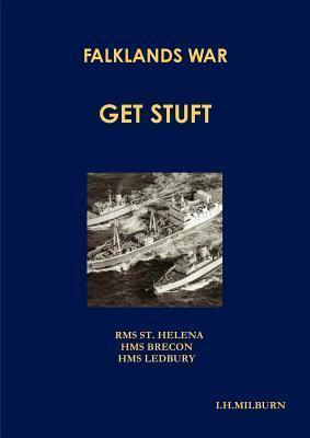 Falklands War - Get Stuft I.H. Milburn