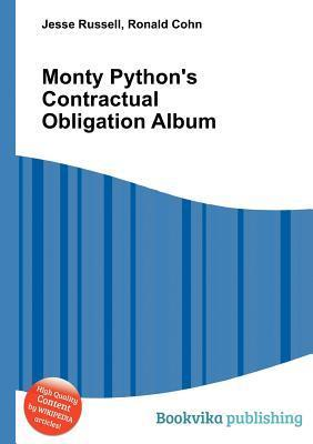 Monty Pythons Contractual Obligation Album  by  Jesse Russell