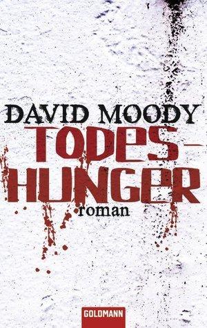 Todeshunger David Moody