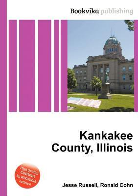 Kankakee County, Illinois  by  Jesse Russell