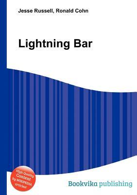 Lightning Bar  by  Jesse Russell