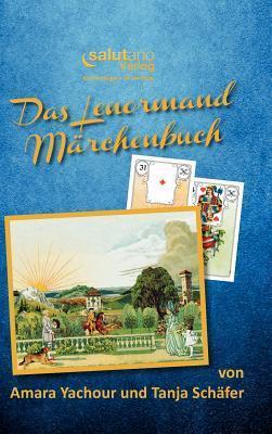 Das Lenormand-Marchenbuch Tanja Schäfer