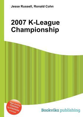 2007 K-League Championship  by  Jesse Russell