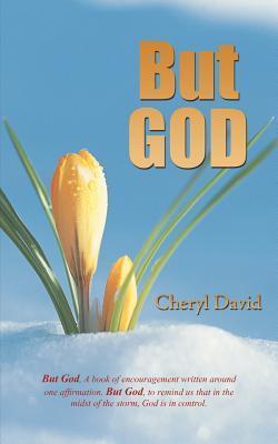But God  by  Cheryl David