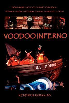 Voodoo Inferno Kendrick Douglas