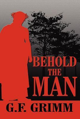 Behold the Man  by  G. F. Grimm