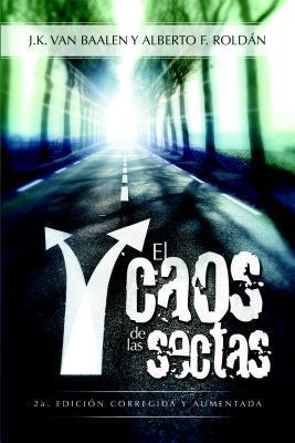 El Caos de Las Sectas  by  J.K. Van Baalen