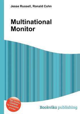 Multinational Monitor  by  Jesse Russell