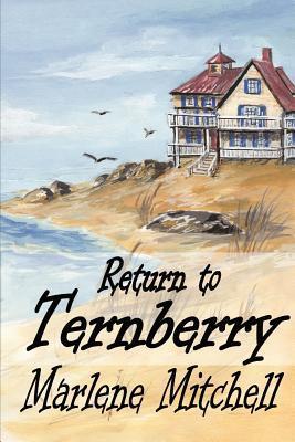 Return to Ternberry  by  Marlene Mitchell