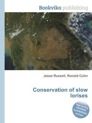 Conservation of Slow Lorises  by  Jesse Russell