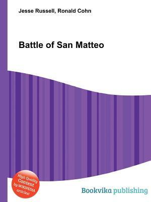 Battle of San Matteo  by  Jesse Russell