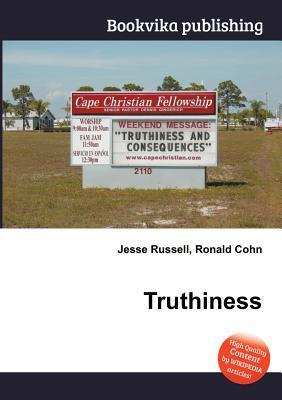 Truthiness  by  Jesse Russell