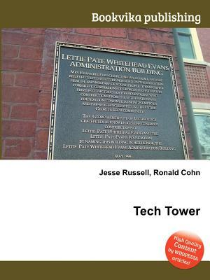 Tech Tower Jesse Russell