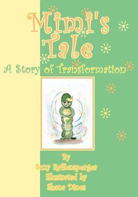 Mimis Tale  by  Susan Raffensberger