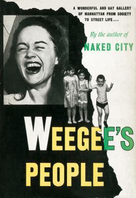Weegee S People  by  Weegee