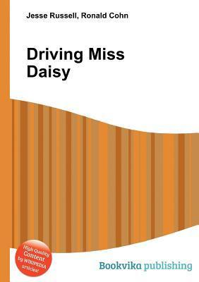 Driving Miss Daisy  by  Jesse Russell