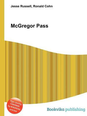McGregor Pass  by  Jesse Russell