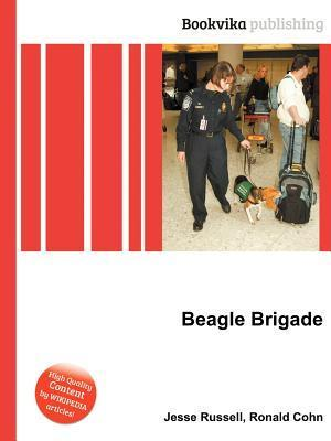 Beagle Brigade  by  Jesse Russell