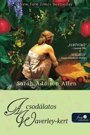 A csodálatos Waverley-kert  by  Sarah Addison Allen