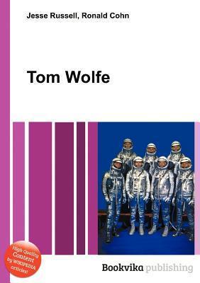 Tom Wolfe Jesse Russell