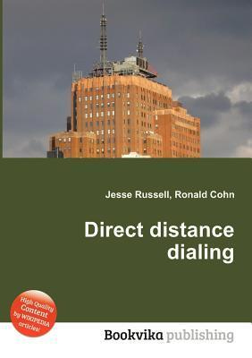Direct Distance Dialing Jesse Russell