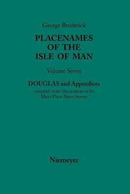 Douglas and Appendices George Broderick