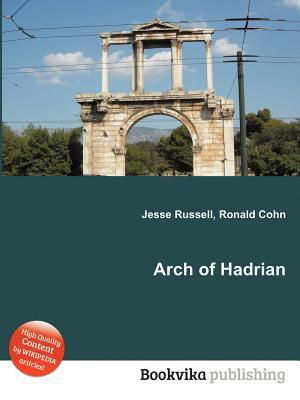 Arch of Hadrian Jesse Russell