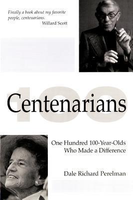 Centenarians  by  Dale Richard Perelman