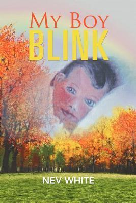 My Boy Blink Nev White