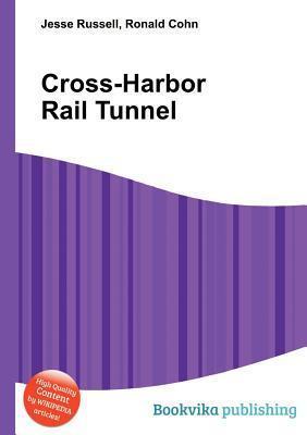 Cross-Harbor Rail Tunnel Jesse Russell