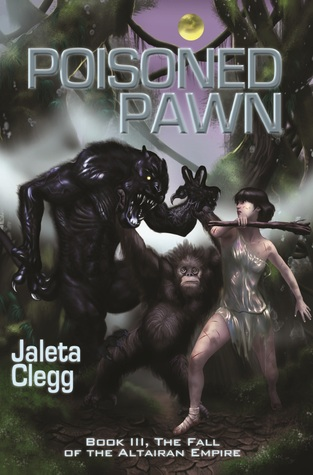 Poisoned Pawn (The Fall of the Altairan Empire, #3)  by  Jaleta Clegg