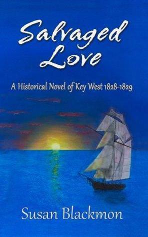 Salvaged Love  by  Susan Blackmon