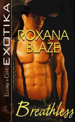Breathless  by  Roxana Blaze