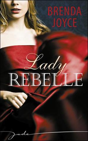 Lady Rebelle  by  Brenda Joyce